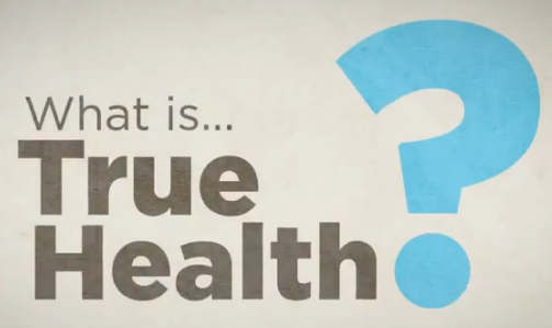 what is true health