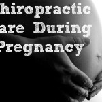 5 Reasons to See a Chiropractor During Pregnancy