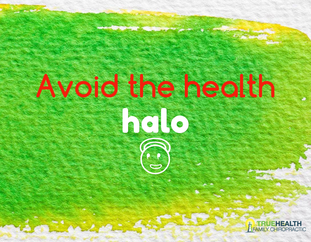 Avoid the health halo